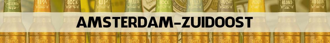 bier bestellen en bezorgen Amsterdam Zuidoost