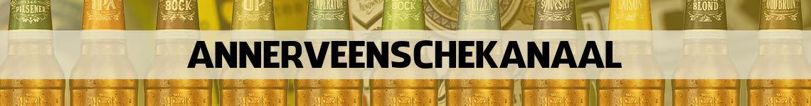 bier bestellen en bezorgen Annerveenschekanaal