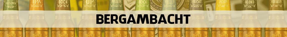 bier bestellen en bezorgen Bergambacht