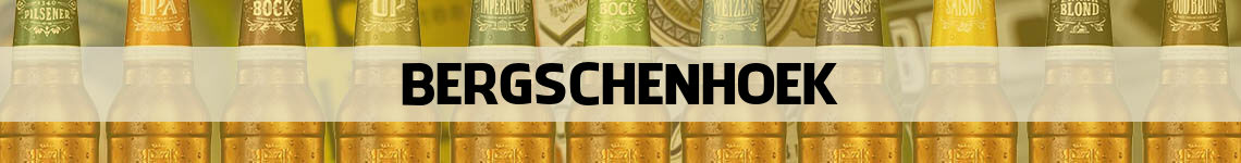 bier bestellen en bezorgen Bergschenhoek