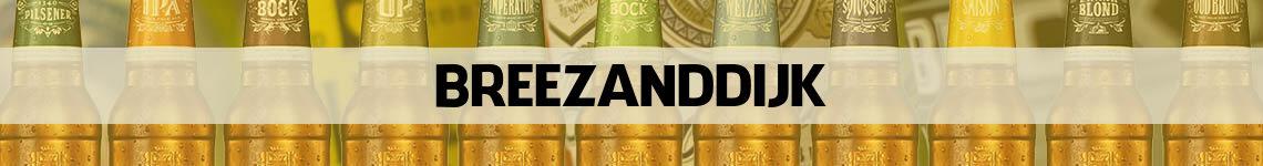 bier bestellen en bezorgen Breezanddijk
