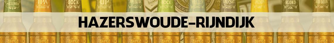bier bestellen en bezorgen Hazerswoude-Rijndijk