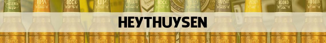 bier bestellen en bezorgen Heythuysen