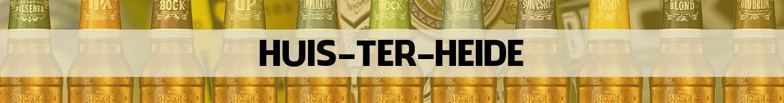 bier bestellen en bezorgen Huis ter Heide