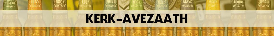 bier bestellen en bezorgen Kerk Avezaath