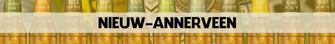 bier bestellen en bezorgen Nieuw Annerveen