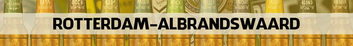 bier bestellen en bezorgen Rotterdam-Albrandswaard