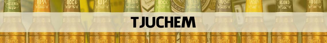 bier bestellen en bezorgen Tjuchem